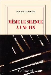 Même le silence a une fin - Ingrid Betancourt - EEEE dans Les lectures d'Edouard meme-le-silenc--206x300