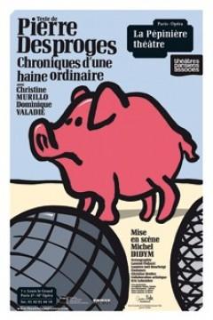 Chroniques-d-une-haine-ordinaire_theatre_fiche_spectacle_une[1]