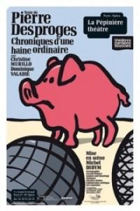 Chroniques d'une haine ordinaire - La Pépinière théâtre - EEE dans Les sorties d'Edouard Chroniques-d-une-haine-ordinaire_theatre_fiche_spectacle_une11-200x300
