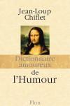Dictionnaire amoureux de l'Humour – Jean-Loup Chiflet – EEEE