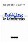 Battling le ténébreux – Alexandre Vialatte – EEE