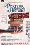 Le Porteur d'Histoire – Studio des Champs Elysées – EEE