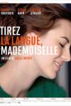 Tirez la langue, Mademoiselle – Axelle Ropert – EEe