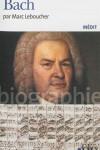Bach – Marc Leboucher – EE – Le Bach à l'eau réa (potacherie d'ivrogne amateur de musique, et de schnaps)