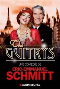 The Guitrys - Théâtre Rive Gauche - Eric-Emmanuel Schmitt - EEe dans Les sorties d'Edouard the-guitrys-204x300