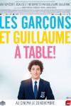 Les garçons et Guillaume, à table! – Guillaume Gallienne – EEE