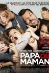 Papa ou maman – Martin Bourboulon – EEe