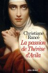 La passion de Thérèse d'Avila – Christiane Rancé – EEe