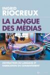 La langue des médias – Ingrid Riocreux – EEE