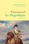 Emmanuel Le Magnifique – Patrick Rambaud – EEE